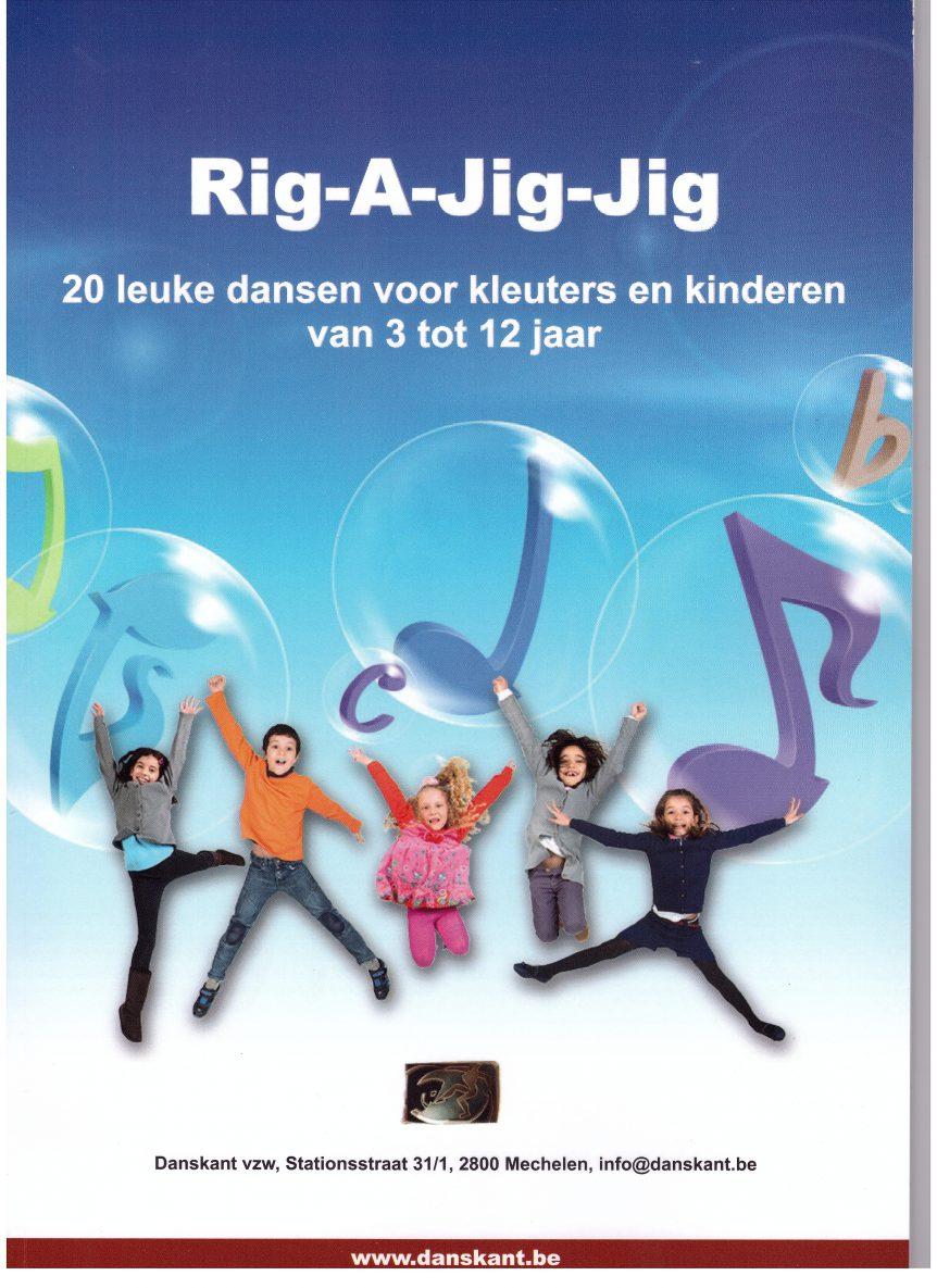Rig-A-Jig-Jig